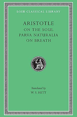 On the Soul/Parva Naturalia/On Breath by Aristotle