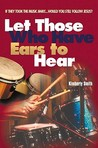 Let Those Who Have Ears to Hear: If They Took the Music Away...Would You Still Follow Jesus?