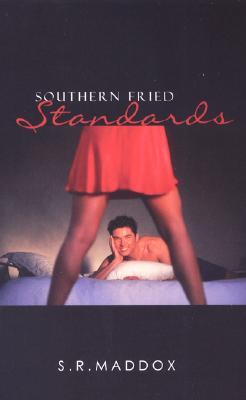 Southern Fried Standards by S.R. Maddox