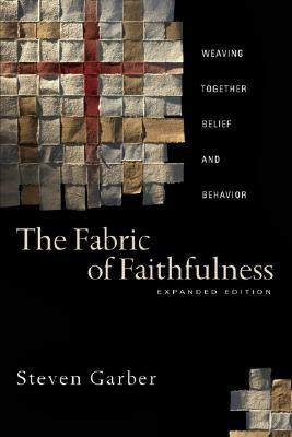 The Fabric of Faithfulness: Weaving Together Belief and Behavior