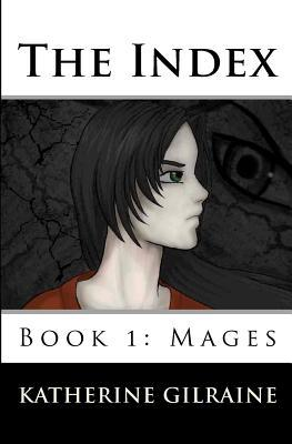 Mages (The Index, #1)