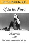 Of All the Nerve: Deb Margolin Solo