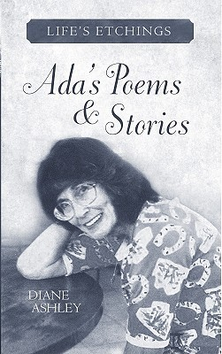 ADA's Poems & Stories: Life's Etchings