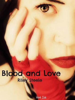 Blood and Love (Blood and Love Series)