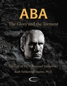 ABA - The Glory and the Torment: The Life of Dr. Immanuel Velikovsky