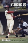 Stepping Up: The Story of Curt Flood and His Fight for Baseball Players' Rights