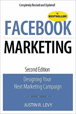 Facebook Marketing by Justin Levy