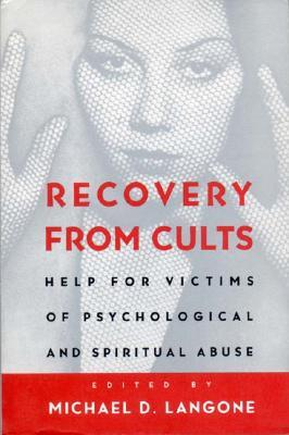 Recovery from Cults by Michael D. Langone