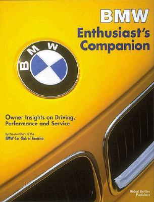 BMW Enthusiast's Companion: Owner Insights on Driving, Performance, and Service