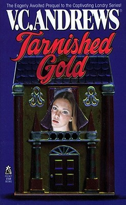 Tarnished Gold by V.C. Andrews