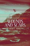Wounds and Scars (Seventh Cross, #2)
