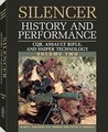 Silencer History and Performance: CQB, Assault Rifle, and Sniper Technology