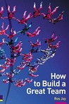 How to Build a Great Team