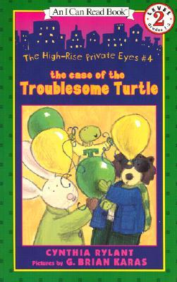 The Case of the Troublesome Turtle (High-Rise Private Eyes, #4)