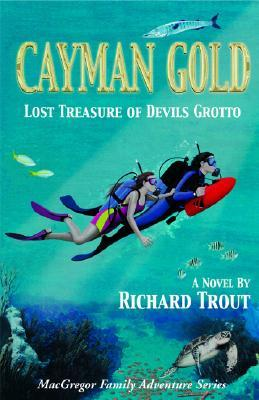 Cayman Gold (Macgregor Family Adventure Series)