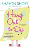 Hung Out to Die (Toadfern / Stain-Busting Mystery, Book 4)