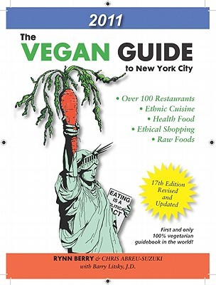 The Vegan Guide to New York City: 2011