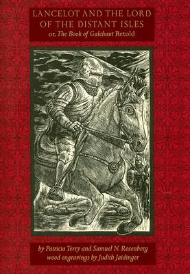 Lancelot and the Lord of the Distant Isles by Patricia Terry