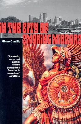 In the City of Smoking Mirrors