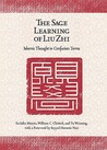 The Sage Learning of Liu Zhi: Islamic Thought in Confucian Terms