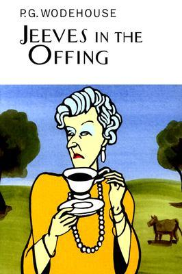 Jeeves in the Offing by P.G. Wodehouse
