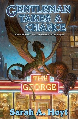Gentleman Takes a Chance by Sarah A. Hoyt