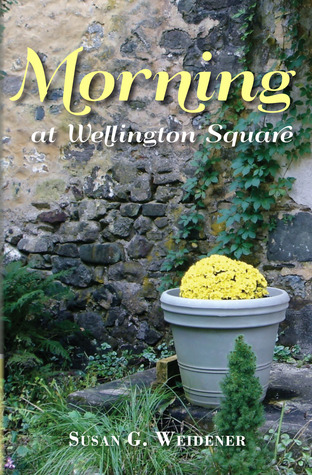 Morning at Wellington Square by Susan G. Weidener