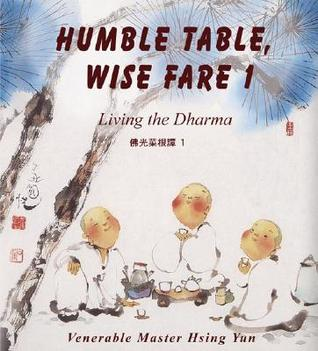 Humble Table, Wise Fare 1: Living the Dharma