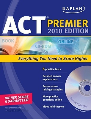 Kaplan ACT 2010 Premier with CD-ROM