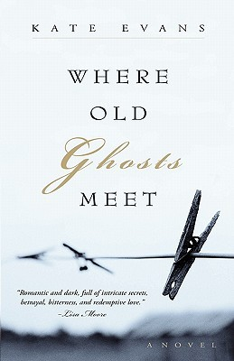 Where Old Ghosts Meet by Kate   Evans