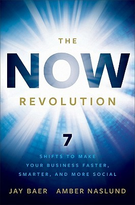 The Now Revolution by Jay Baer