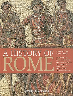A History of Rome by Marcel Le Glay