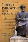 Jewish Philosophy in the Middle Ages. by Raphael Jospe