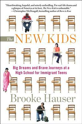 The New Kids by Brooke Hauser