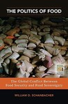 The Politics of Food: The Global Conflict Between Food Security and Food Sovereignty