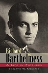 Richard Barthelmess - A Life in Pictures