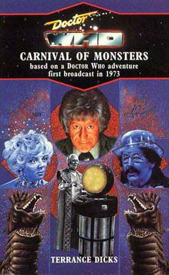 Doctor Who and the Carnival of Monsters by Terrance Dicks