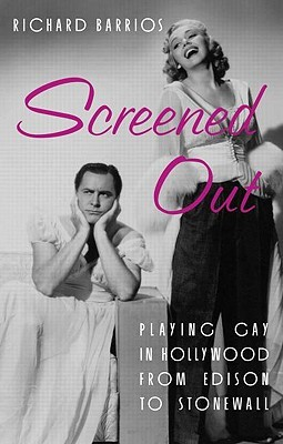 Screened Out by Richard Barrios