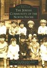 The Jewish Community of the North Shore (Images of America: Massachusetts)