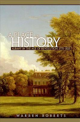 A Place in History by Warren Roberts
