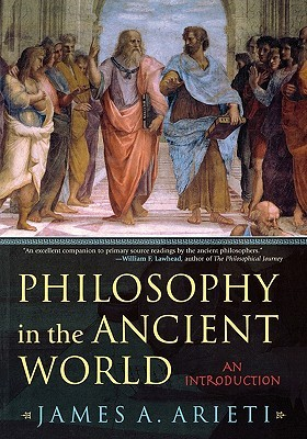 Philosophy in the Ancient World by James A. Arieti