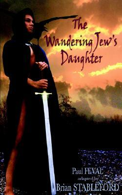 The Wandering Jew's Daughter