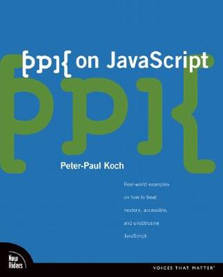 PPK  on JavaScript by Peter-Paul Koch