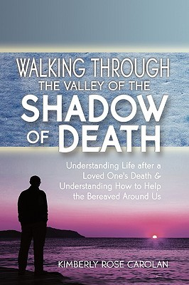 Walking Through the Valley of the Shadow of Death