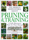 American Horticultural Society Pruning & Training