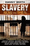Slavery Now   And Then