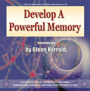 Develop A Powerful Memoryto Help You In Everyday Life, Business, Study &Amp; Exams