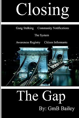 Closing the Gap by GmB Bailey