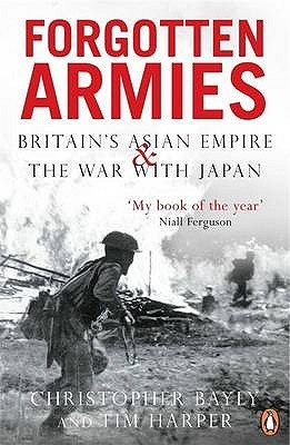 Forgotten Armies by C.A. Bayly
