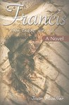 Francis: The Saint of Assisi